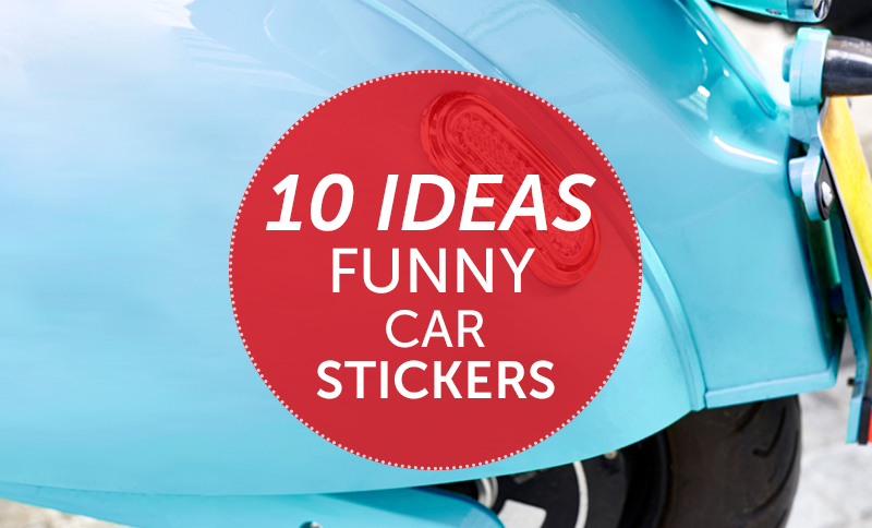 10 Funny Car Stickers